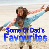 Some Of Dad's Favourites by Various Artists