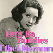 Let's Be Buddies de Ethel Merman