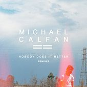 Nobody Does It Better (Remix EP) by Michael Calfan