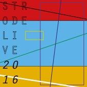 Strodelive 2016 de Various Artists