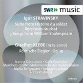 Stravinsky: Histoire du soldat Suite, Berceuses du chat & 3 Songs from William Shakespeare - Klebe: Römische Elegien, Op. 15 von Various Artists