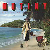 Mutiny on the Mamaship (Expanded Version) by Mutiny