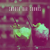Smooth Bar Sounds by Various Artists