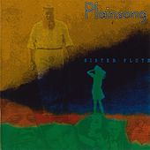 Sister Flute by Plainsong