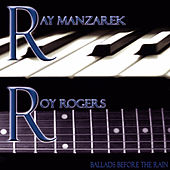 Ballads Before the Rain by Ray Manzarek