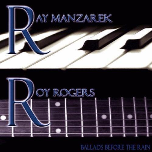 Ballads Before the Rain by Ray Manzarek