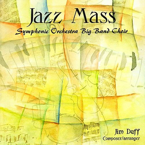 Jazz Mass by Jim Duff