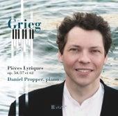 Grieg: Lyric Pieces Op. 54, 57, 62 by Daniel Propper