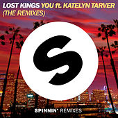 You (feat. Katelyn Tarver) (The Remixes) de Lost Kings