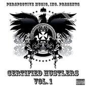Certified Hustlers Vol. 1 by Various Artists