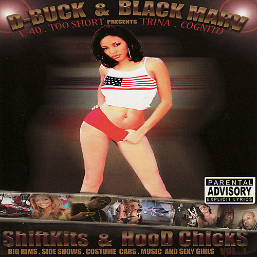 Shiftkits & Hood Chicks Vol. 1 by Various Artists
