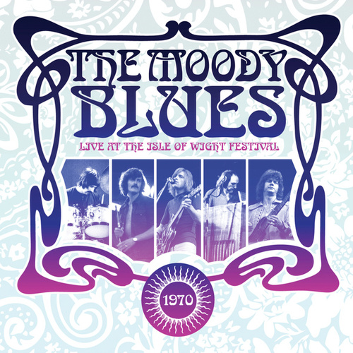 Live at the Isle of Wight by The Moody Blues