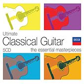 Ultimate Classical Guitar by Various Artists