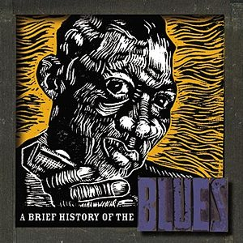 A Brief History Of The Blues by Various Artists
