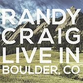 Live in Boulder, Colorado von Randy Craig