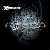 The Yesod Recordings by Xternals