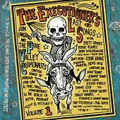 The Executioner's Last Songs: Volume One de Various Artists