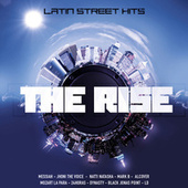 The Rise Latin Street Hits de Various Artists