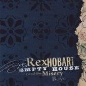 Empty House by Rex Hobart & the Misery Boys
