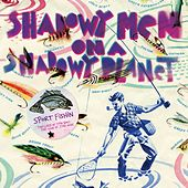 Sport Fishin':  The Lure of the Bait, The Luck of the Hook by Shadowy Men on a Shadowy Planet