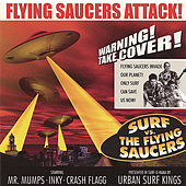 Surf Vs the Flying Saucers by Urban Surf Kings