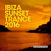 Ibiza Sunset Trance 2016 - EP by Various Artists