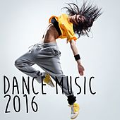 Dance Music 2016 - EP de Various Artists