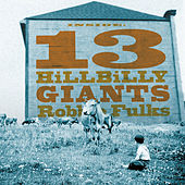 13 Hillbilly Giants de Robbie Fulks