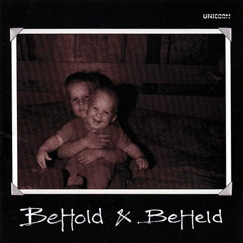 Behold & Beheld by Unicorn