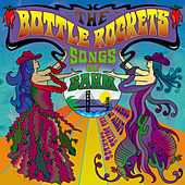 Songs of Sahm by The Bottle Rockets
