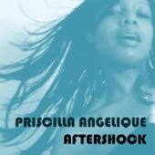 Aftershock by Priscilla Angelique