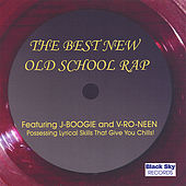 The Best New Old School Rap! by Various Artists