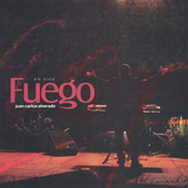 Fuego by Juan Carlos Alvarado