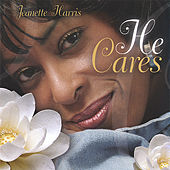 He Cares by Jeanette Harris