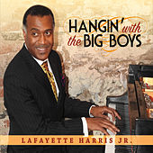 Hangin' with the Big Boys di Lafayette Harris Jr.