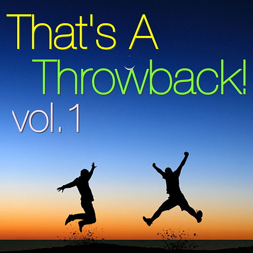 That's A Throwback, vol. 1 de Various Artists