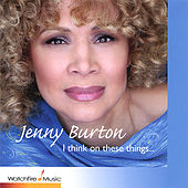 I Think On These Things by Jenny Burton