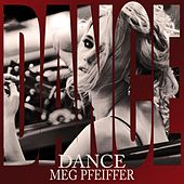 Dance by Meg Pfeiffer