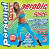 Personal Trainer Aerobic Dance (Ritrovate il top della vostra forma) fra Yasmin