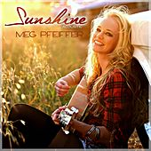 Sunshine (Acoustic) by Meg Pfeiffer