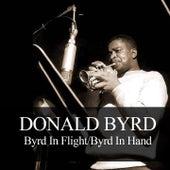 Donald Byrd: Byrd in Flight / Byrd in Hand by Donald Byrd