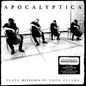 Plays Metallica by Four Cellos (Remastered) by Apocalyptica