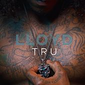 Tru - Single de Lloyd
