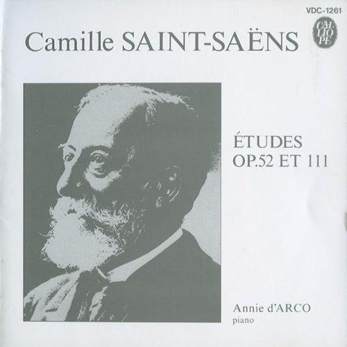 Saint-Saëns: Piano Études, Opp. 52 & 111 by Annie d'Arco