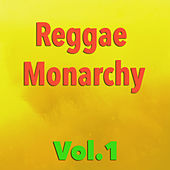 Reggae Monarchy, Vol.1 by Various Artists