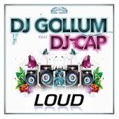 Loud de DJ Gollum