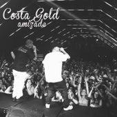 Amizade von Costa Gold