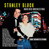 Some Enchanted Evening by Stanley Black