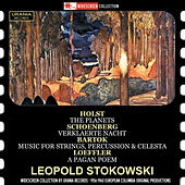 Holst: The Planets, Op. 32 - Schoenberg: Verklärte Nacht, Op. 4 - Bartók: Music for Strings, Percussion & Celesta, Sz. 106 - Loeffler: A Pagan Poem, Op. 14 von Various Artists