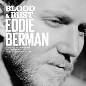 Blood & Rust by Eddie Berman